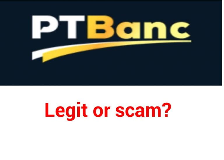 Pt Banc Legit or scam? Complete review with updated comments and opinions