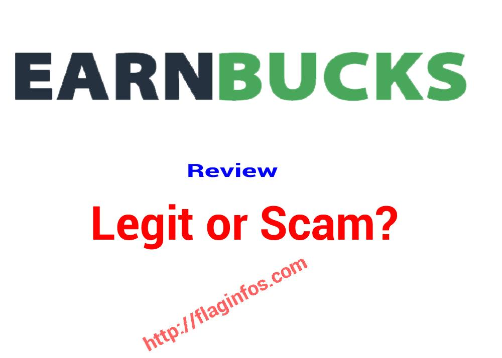 EarnBucks Review Legit or Scam? Make up to $ 10 per referral and $ 25 for just creating your account!