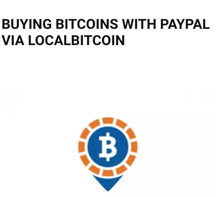 如何使用与本地或远程卖家的面对面交易通过PayPal通过LocalBitcoin购买比特币