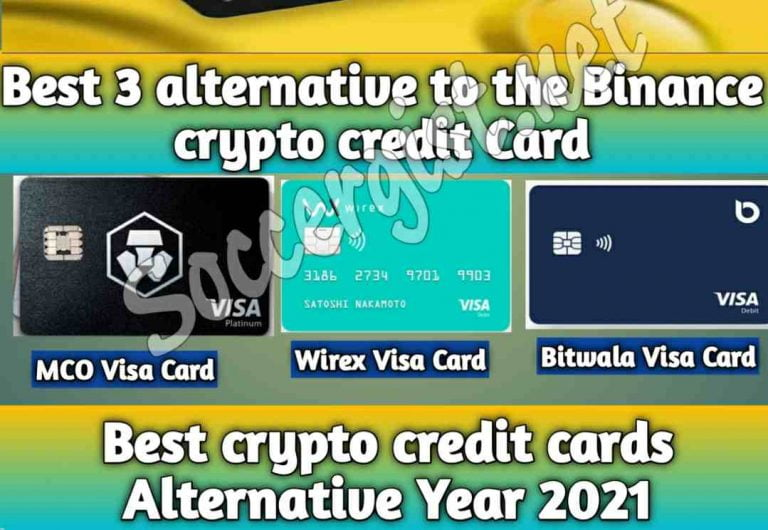 The best 3 alternative to the Binance crypto credit Card (best crypto credit cards in year 2021)
