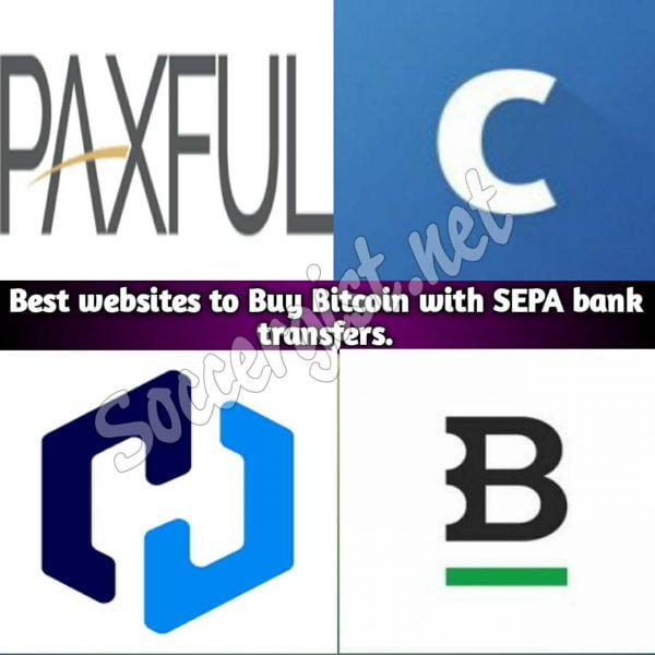 The best 7 Websites and exchanges platforms that accept Bitcoin SEPA bank transfers.