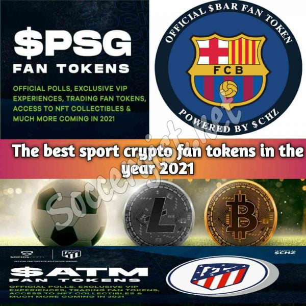 The best football and sport crypto fan tokens in the year 2021